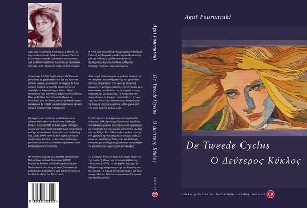 De Tweede Cyclus, Agni Fournaraki